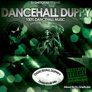 DANCEHALL DUPPY MIX (DJ GHETTOSTAR)(2011)