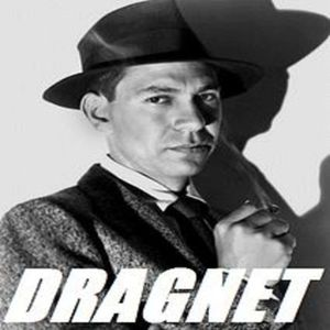 Dragnet #54-The Big Actor