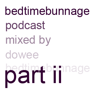 Bedtimebunnage part ii