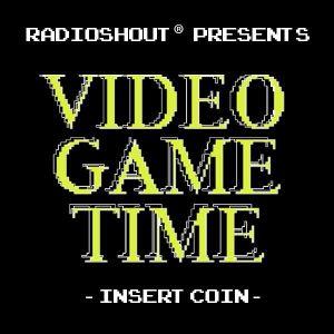 VideoGameTime - Season 3, Ep. 15