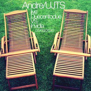 Andre/UJTS live Duecento2 VS Invidia, 01/09/2010