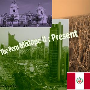 The Peru Mixtape II