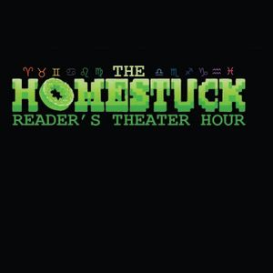 The Homestuck Reader's Theater Hour: Episode 13