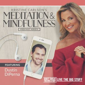 Mindfulness into Spirituality with Dustin DiPerna