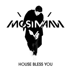House Bless You by MOSIMANN #98 (October 2015)