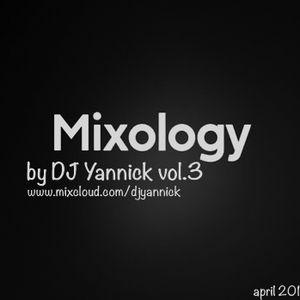 Mixology vol.3 by dj yannick