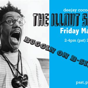 DeeJay Cocoe Presents_The Illout Show_015_Buggin On B-Sides Edition