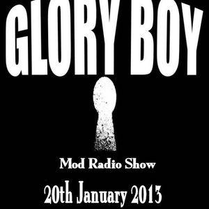 Glory Boy Mod Radio January 20th 2013 Part 1