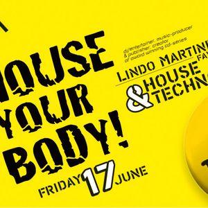 Lindo Martinez presents 'House Your Body!'