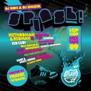 DJ Ron & DJ Shusta - Splash! Festival (Hip Hop Mixtape '09)