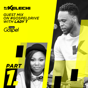 Guest Mix for Premier Gospel with Lady T - Part 1 - Caribbean & African Gospel Music