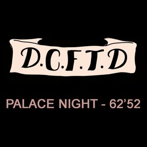 "DCFTD - ""Palace Night (20.12.2010)"" {62'52}"