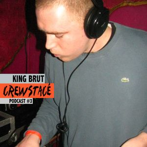 Crewstacé Podcast # 3 by King Brut