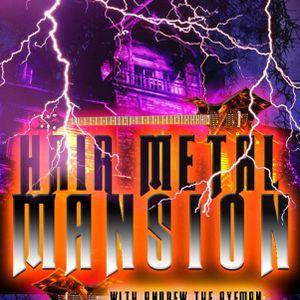 Hair Metal Mansion Radio Show #423