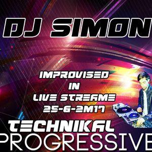 djSimon @ Improvised Sesion In Live Stream!! TECHNIKAL PROGRESSIVE-TECH (25-06-17) PART 02