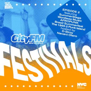 CityFM Episode 2 - Festivals