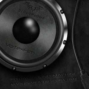 DJ Dark Machine - Ritual Sound Machine