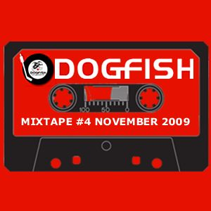 Dogfish Mixtape #4 - November 2009