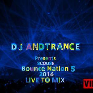 DJ Andtrance Presents Scouse Bounce Nation 5
