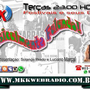 """Programa """"Musicalmente Falando"""" nº 41 - 14/07/2015 - Especial Clube da Esquina"""