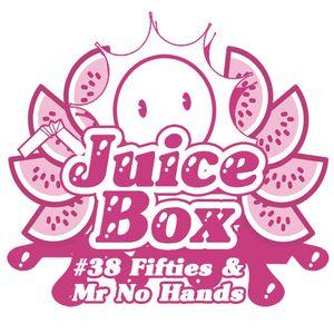 Juicebox Show #38 With Mr No Hands