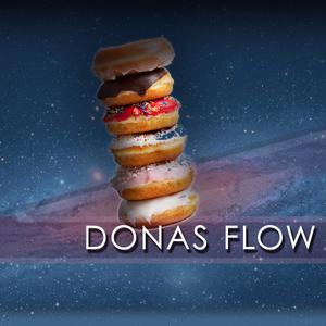 Donas Flow - Streamin' Set
