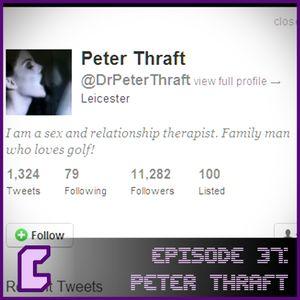 EP37 Peter Thraft