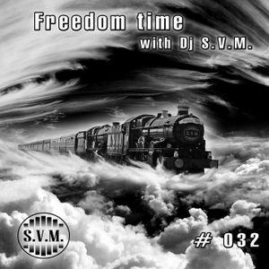 S.V.M. - Freedom Time #032