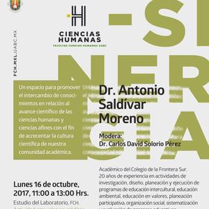 Sinergia, DR. ANTONIO SALDIVAR MORENO Colegio de la Frontera Sur