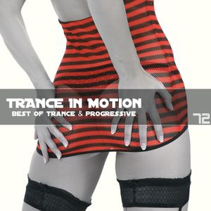 Trance In Motion Vol.72