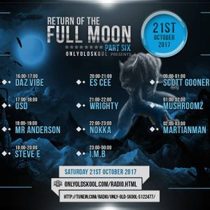 "Nokka Live on OnlyOldskool Radio ""Full Moon"" 21/10/2017"