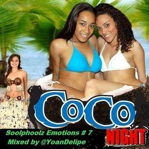 """@YoanDelipe - Soolphoolz Emotions # 7 - for """"The CocoNigh's-Club"""" (Fev.2012)"""