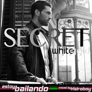 Estoy Bailando - White Gold: Secret