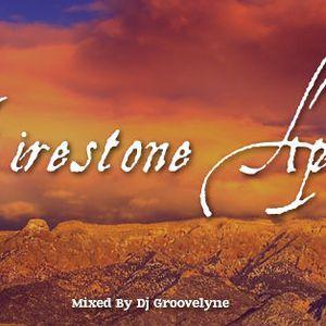 """Dj Groovelyne - """"Firestone"""" April Mix (2015)"""