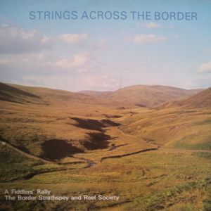 the border strathspey and reel society - strings across the border