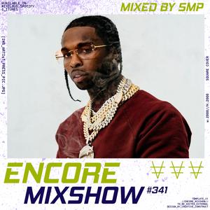 Encore Mixshow 341 by SMP