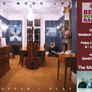 The Weekend Warm Up 23 04 2021 with Special 'virtual' guests - The Mono LPs on Beat Route Radio