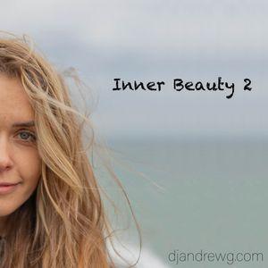 DJ Andrew G - Inner Beauty 2 (Deep & Melodic House Mixtape)