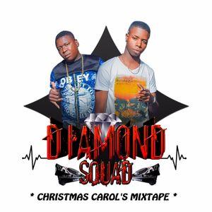 DIAMOND SQUAD_CHRISTMAS CAROLS MIXTAPE