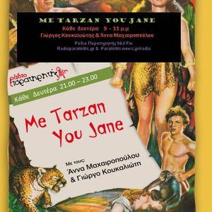 Me Tarzan You Jane, Δευτέρα 23/01/2017