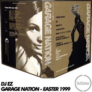 DJ EZ - Garage Nation 'Easter Special' - 1999