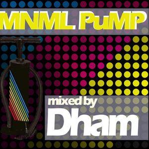 Dham - MNML PuMP promo mix