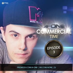 A-One - Commercial Time [Episode 3]