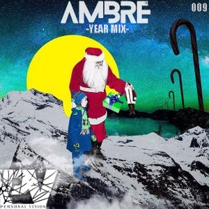 PersonalVision - 009 YEAR MIX (by Ambre' ) 24.12.2015