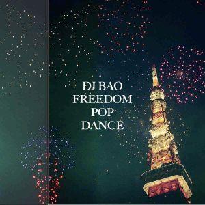 DJBAO-FREEDOM POP DANCE-2011 summer J-POP MIX