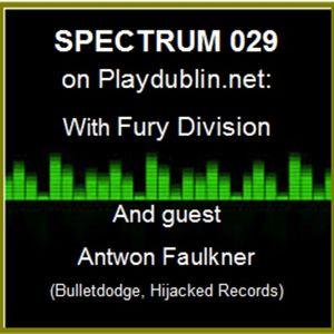 Antwon Faulkner Podcast Mix From Dublin Ireland Spectrum 029