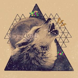 Hipstercast 02