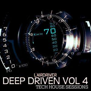 TECH HOUSE - DEEP DRIVEN VOLUME 4