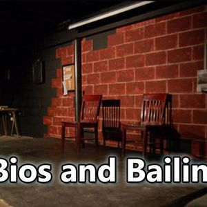 Bios and Bailing - Ep.46 GOT YOUR BACK