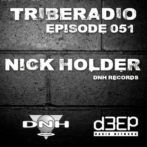 TribeRadio 051 - Nick Holder